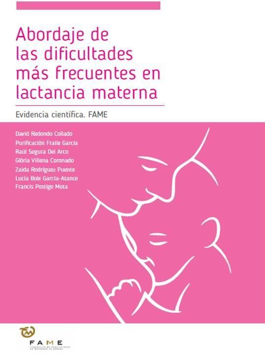 Acceso gratuito. Abordaje de las dificultades más frecuentes en lactancia materna