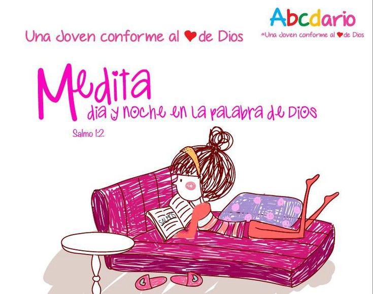 Abecedario de Una Joven conforme al corazón de DIOS M- Medita en su Dios —
