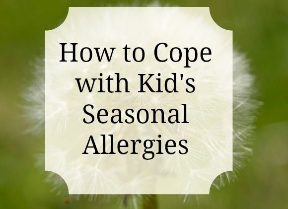 Kid's Seasonal Allergies: How to Cope.  There are some good basic tips here, though if the allergies are severe, these ideas don't do much.