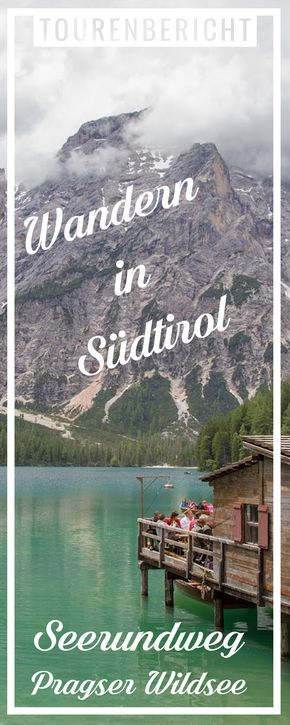 Wandern in Südtirol - Seerundweg Pragser Wildsee - Lago di Braies