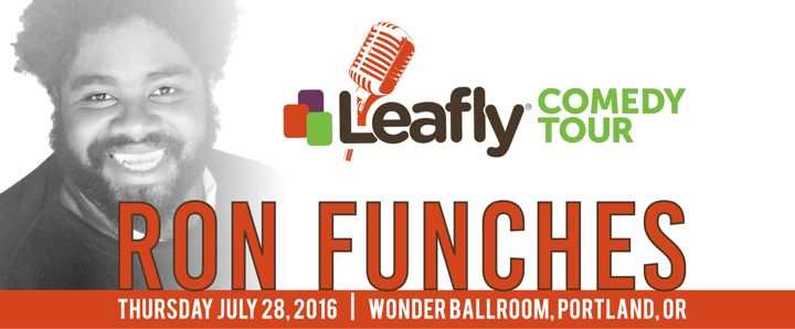 Ron Funches Headlines the Leafly Comedy Tour Stops in Portland and Phoenix