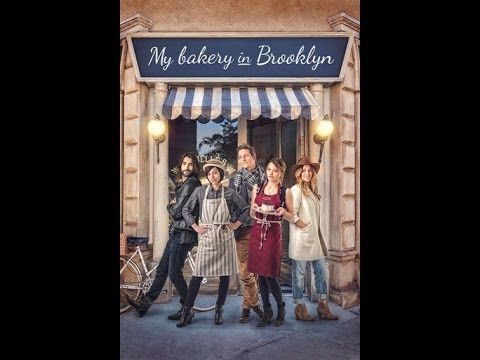 my bakery in brooklyn MOVIE REVIEW (2016, comedy, romance ...