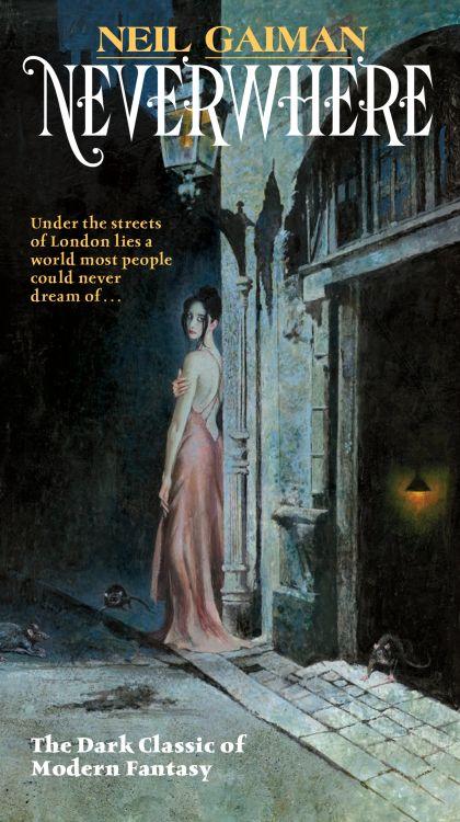 Neverwhere by Neil Gaiman, cover by Robert McGinnis