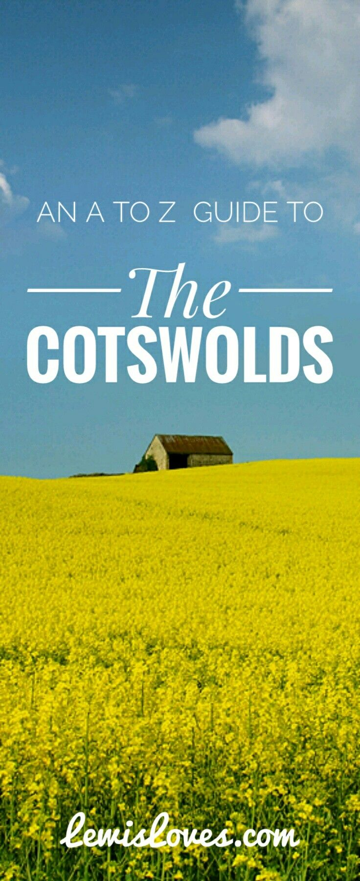 An A to Z of reasons why you should visit The Cotswolds, England.