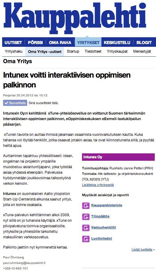 Intunex voitti interaktiivisen oppimisen palkinnon | Kauppalehti 20.4.2012 http://www.kauppalehti.fi/omayritys/intunex+voitti+interaktiivisen+oppimisen+palkinnon/201204159537