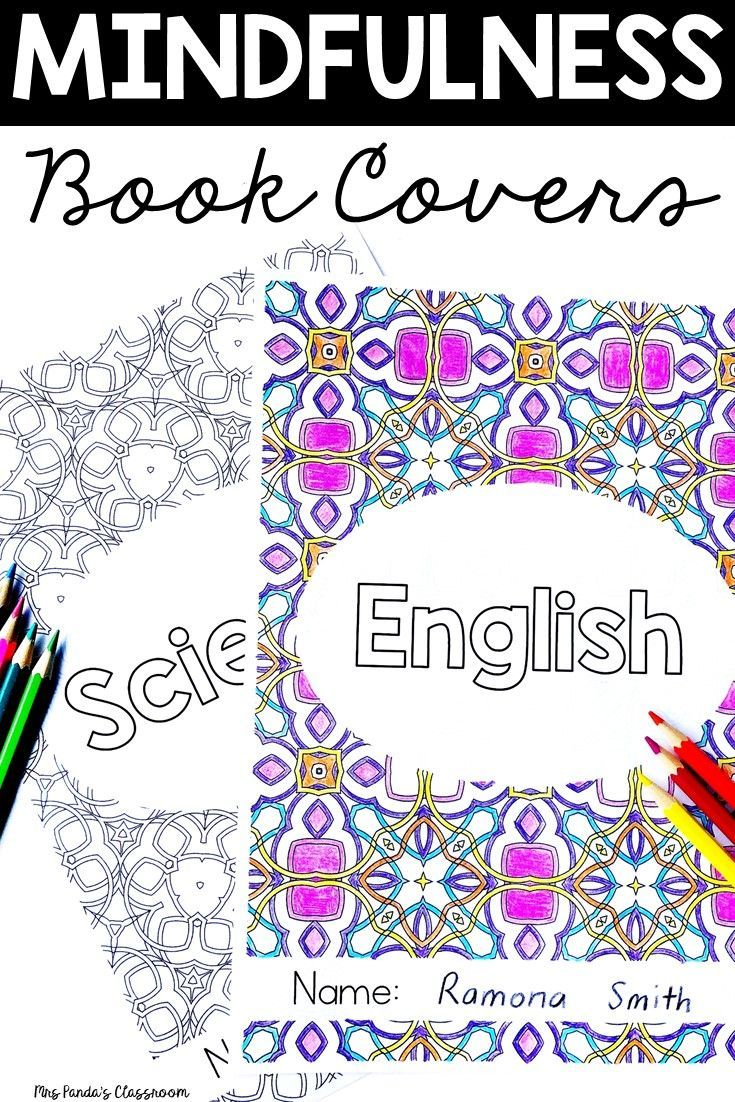 Student Book Covers Mindfulness Coloring Mindfulness Colouring Book Box Labels Teacher Binder Covers