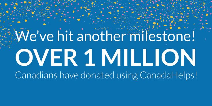 CanadaHelps is the Place to Donate for One Million Canadians  #CanadaHelps #charity #donate