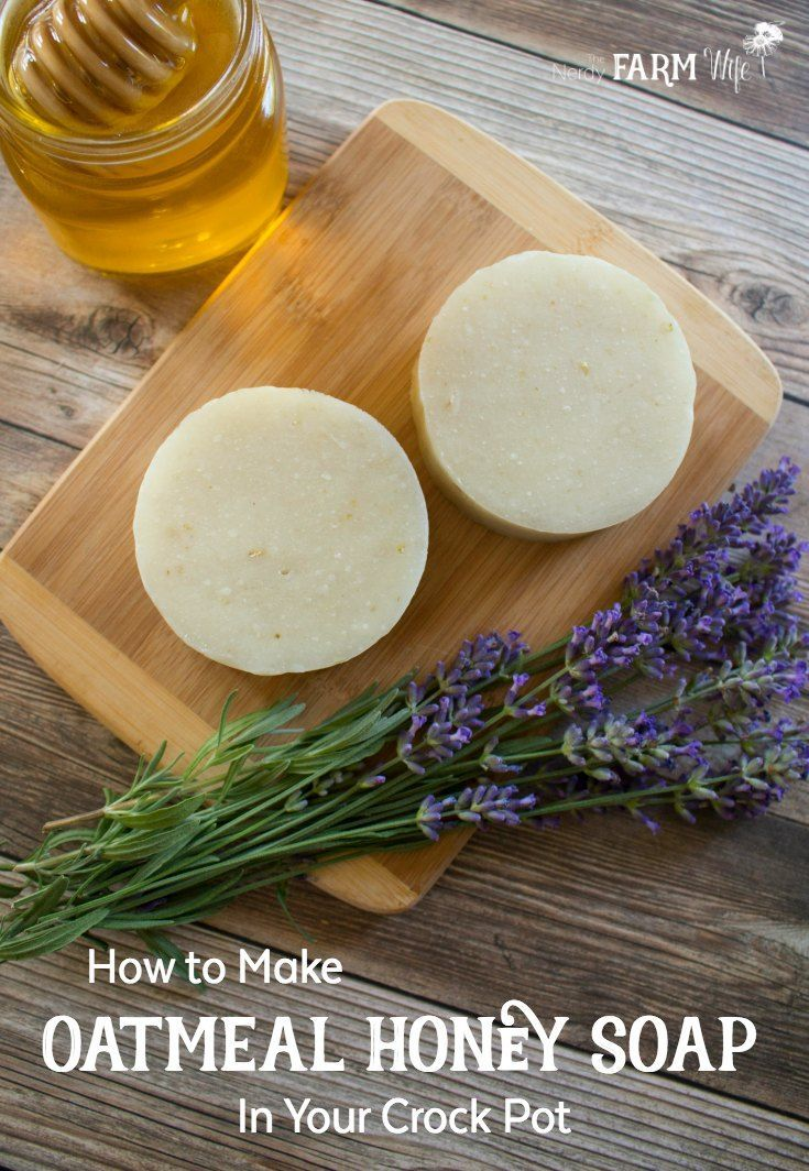 How to Make Oatmeal Honey Soap in Your Crock Pot