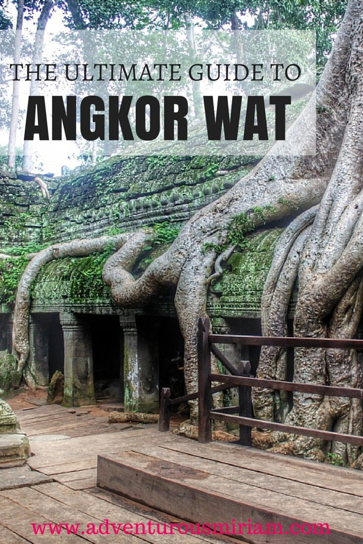 The Ultimate guide to Angkor Wat in Cambodia. Here's everything you need to know about prices, which temples to see, how to get around and much more. #cambodia #travel #angkorwat