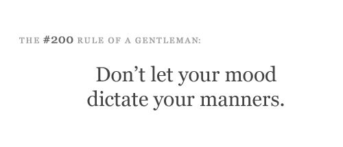 be polite.: Teacher Create, Good Quotes, Truths, Gentleman And, Manners Matter