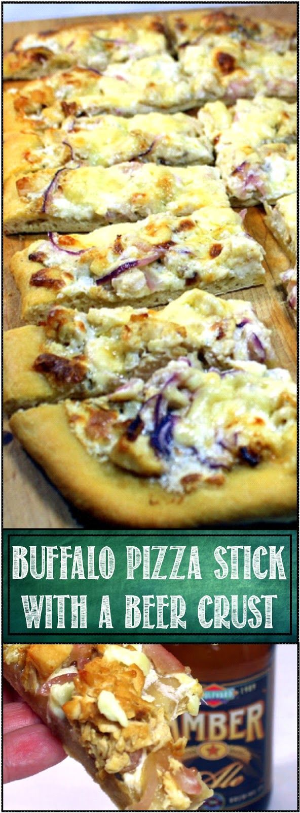 """Buffalo Pizza Sticks with Blue Cheese Sauce on a Beer Pizza Crust... Beer soaked Hot Sauced Buffalo Chicken and all the flavors of a Buffalo Chicken Wing are add to a pizza with a BEER PIZZA CRUST. This makes a great appetizer... and one of those, """"If I owned a Bar"""", this is what I would serve recipes!"""