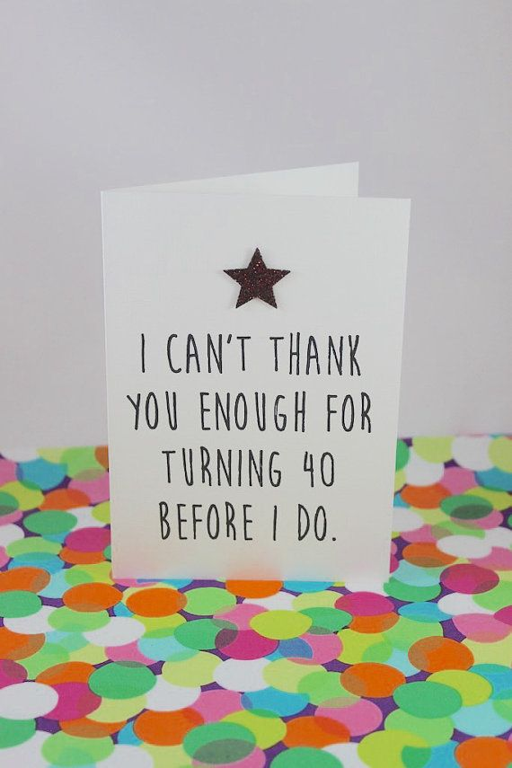 Funny 40th Birthday Card: I can't thank you enough for turning 40 before I do. Handmade by BettieConfetti on #Etsy