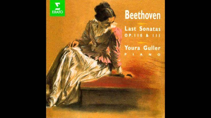 Youra Guller: Piano Sonata No. 32 in C minor, Op. 111