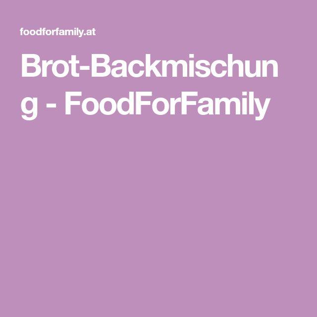 Brot-Backmischung - FoodForFamily