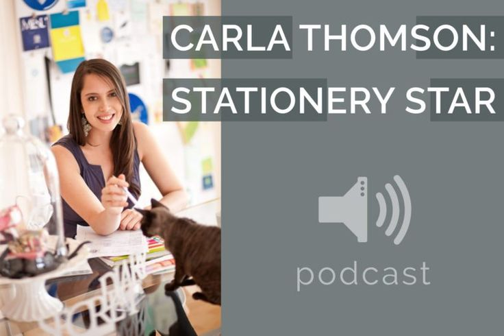 #9 – Carla Thomson – Stationery Star | Podcast