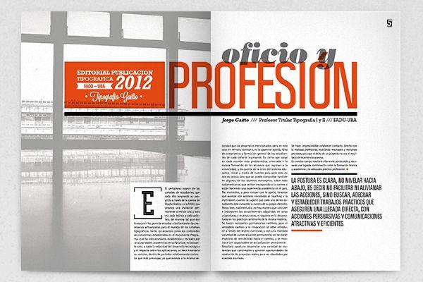 Publicación sobre Comunicación Tipográfica Universitaria. Revista de 28 páginas. Trabajo práctico final. FADU, Universidad de Buenos Aires, 2012.