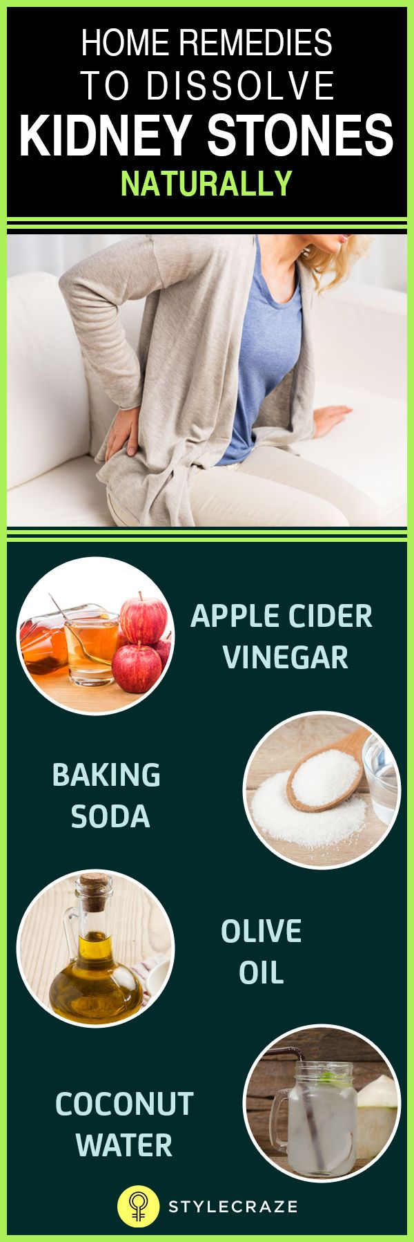 In this article, we have listed the best home remedies for kidney stones that will either reduce the size of the stones or flush them out of your body. You can bid goodbye to the pain and discomfort and also prevent kidney stones in the future with these remedies. Keep reading to know more.