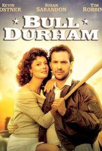 Bull Durham (1988) - Rotten Tomatoes