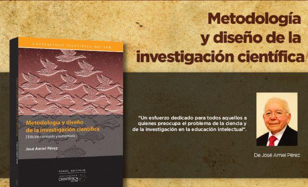 """El profesor José Maiel Pérez presentó su libro """"Metodología y diseño de la investigación científica"""" con el auspicio de la Universidad Científica del Sur"""