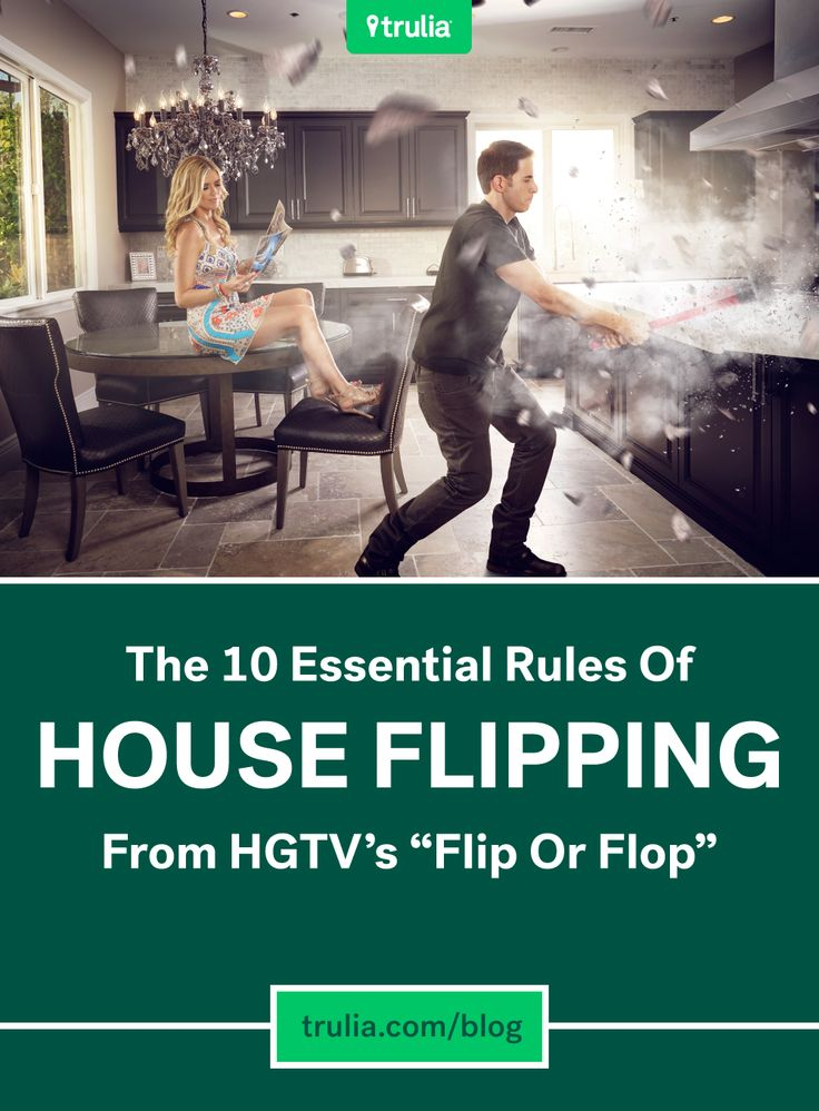 "10 Essential Rules Of House Flipping From HGTV's ""Flip Or Flop"""