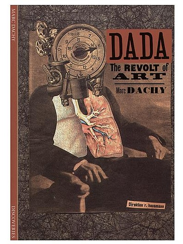 Dada art, man becoming reliant on weaponry, becoming... machines