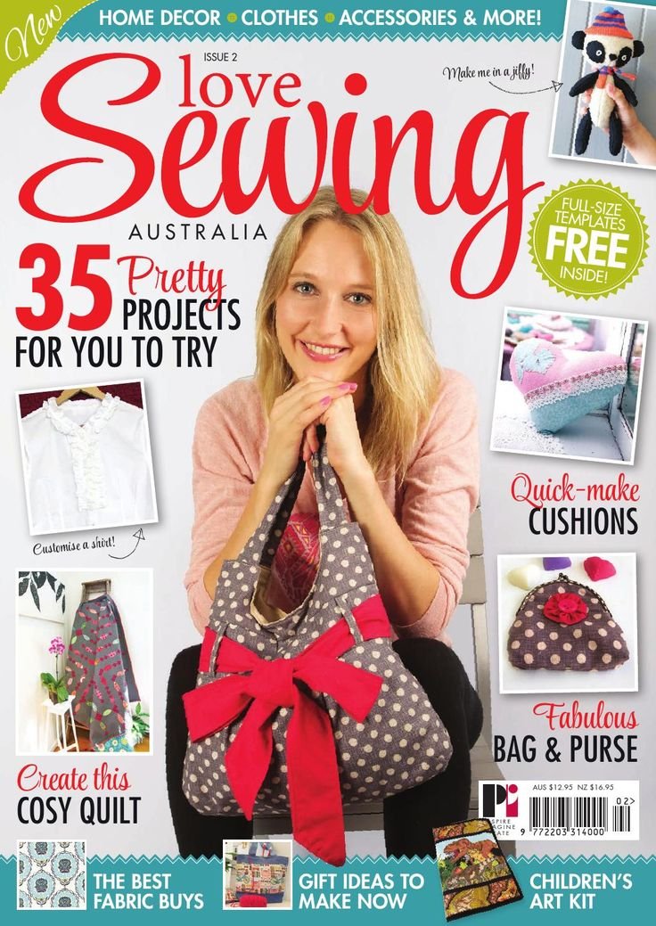 Love Sewing Australia 2 AVAILABLE IN NEWSAGENTS NOW - Digital sampler of Love Sewing Issue 2
