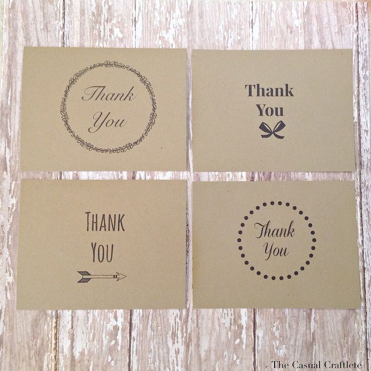 4 Free Printable Thank You Cards ~  Use a natural kraft cardstock for a rustic look. There are two cards per page. Each card is single sided. Write you message on the back. The card size is 4 1/4″ x 5 1/2″ which fits in most standard sized envelopes.   Downloads @: http://www.thecasualcraftlete.com/2014/01/01/4-free-printable-thank-you-cards/