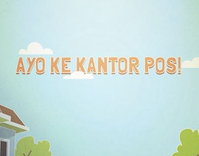 "Check out new work on my @Behance portfolio: ""Ayo ke Kantor Pos!"" http://on.be.net/1JZUums"