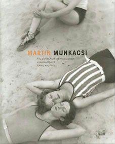 "Catalogue of the exhibition ""Martin Munkácsi. Budapest – Berlin – New York"""