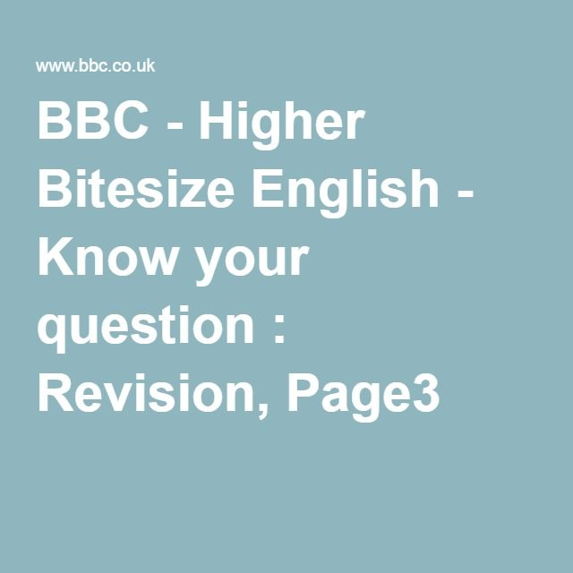 best national images adult children education  bbc higher bitesize english know your question revision page3