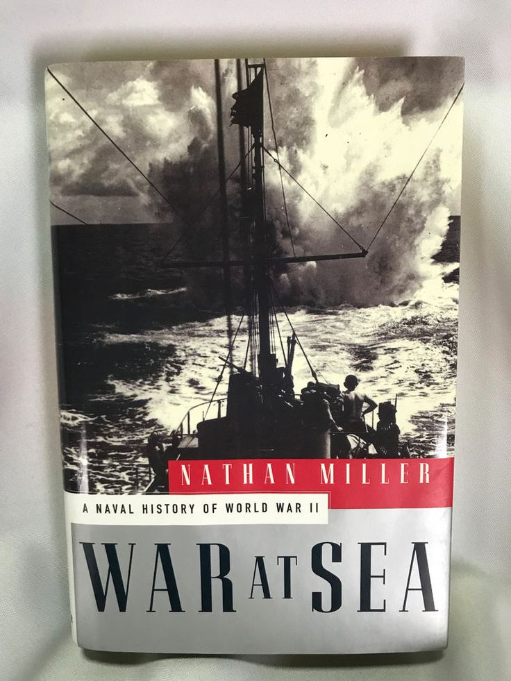 WW2 History - War at Sea: A Naval History of World War II by Miller, Nathan Book