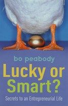 Lucky Or Smart? Bo Peabody
