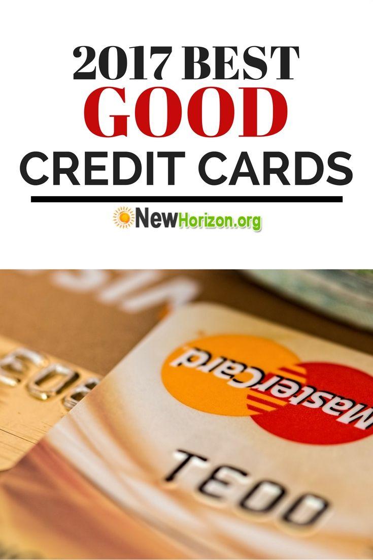 2017 Best Good Credit Cards
