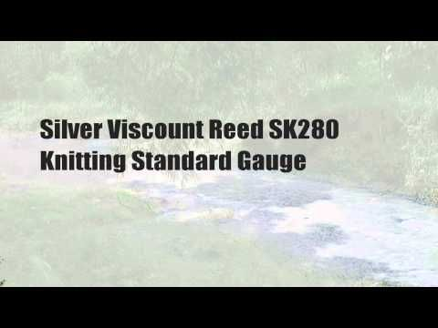 Silver Viscount Reed SK280 Knitting Standard Gauge - http://www.knittingstory.eu/silver-viscount-reed-sk280-knitting-standard-gauge-3/