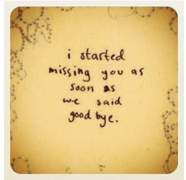 17 Best Images About I Just Miss You So Damn Much... On