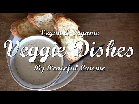 Cream of Mushroom Soup | Veggie Dishes by Peaceful Cuisine