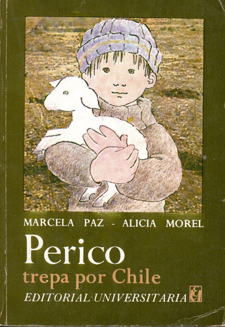 Perico trepa por Chile Paz, Marcela, 1902-1985. Premio Nacional de Literatura 1982.   Morel, Alicia