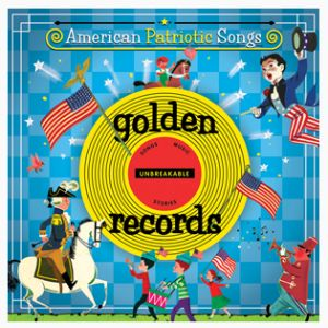My Country, Tis Of Thee - Golden Records Presents: American Patriotic Songs