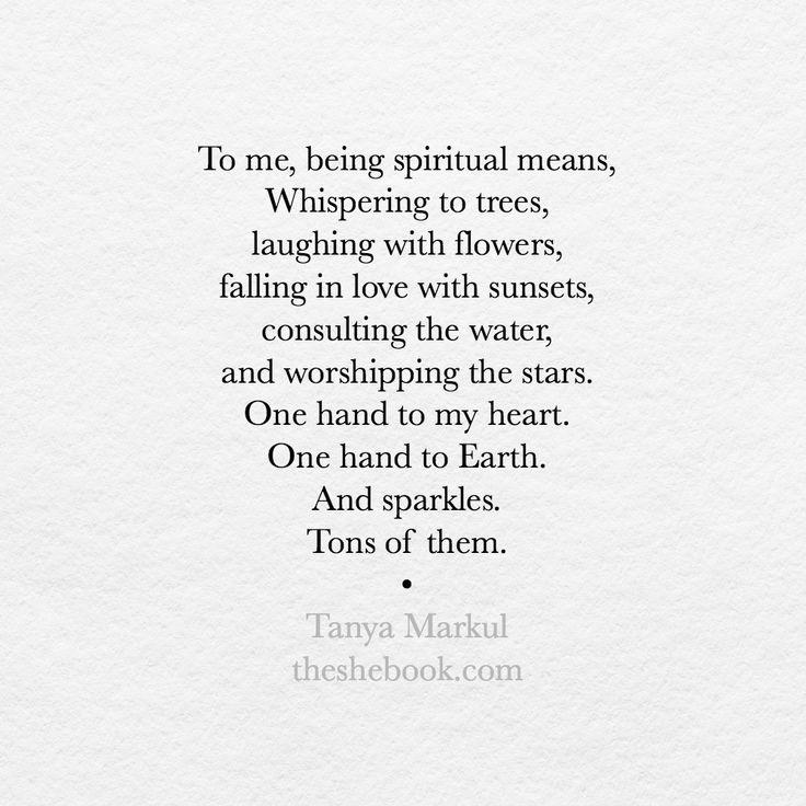 to me being spiritual