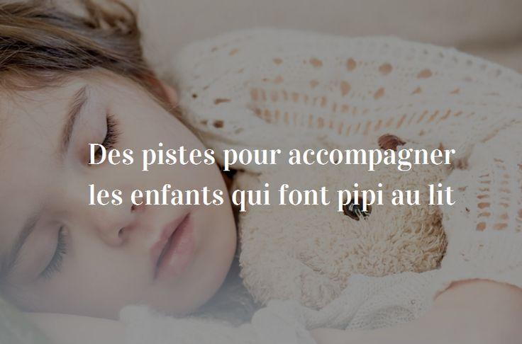 Quand il/elle fait encore pipi au lit... 5 pistes pour accompagner les enfants qui font pipi au lit, par Isabelle Filliozat.