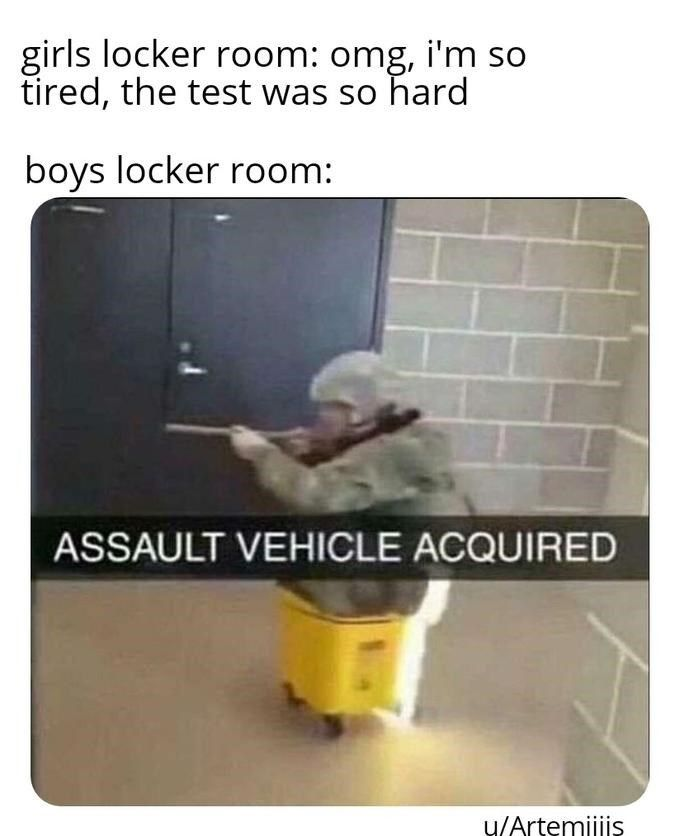 Boys Locker Room Memes Are Perfect Sh Tposts Filled With Nostalgia Really Funny Memes Stupid Funny Memes Crazy Funny Memes