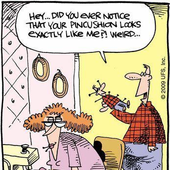 Pin cushion revenge cartoon. http://www.sewingpartsonline.com/blog/12-sewing-quilting-memes-understand-well/