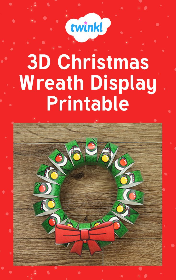 Christmas colouring in sheets twinkl - 3d Christmas Wreath Display Printable Make This Wreath For Your Classroom Or As A Crafts