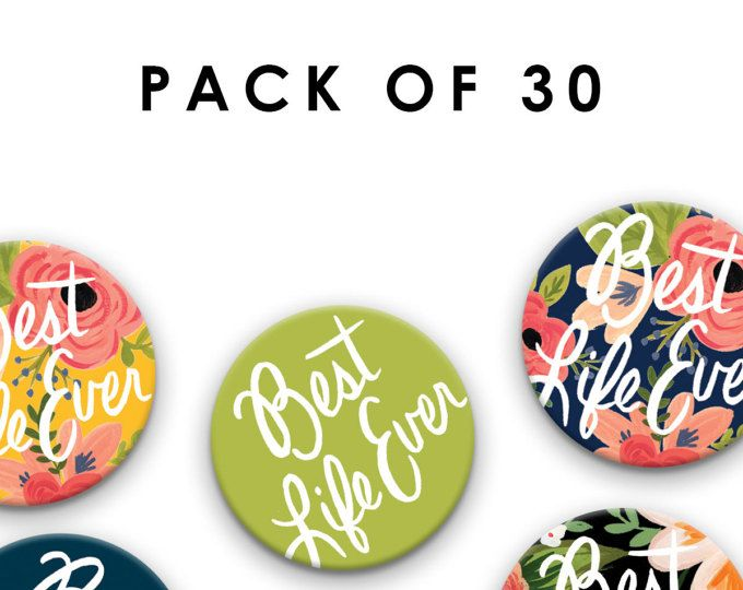 Pack of THIRTY (30) Pin Badges - Best Life Ever - 38 mm/1.5 inch , Jehovah's Witnesses, JW Gift, Pioneer School Gift, jw pins, jw.org pins