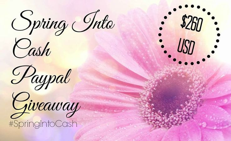 Spring Into Cash Giveaway. ENTER TO WIN  $260 USD via PayPal. OPEN WORLDWIDE.  ENDS MAY 2, 2016.  Find details #ontheblog