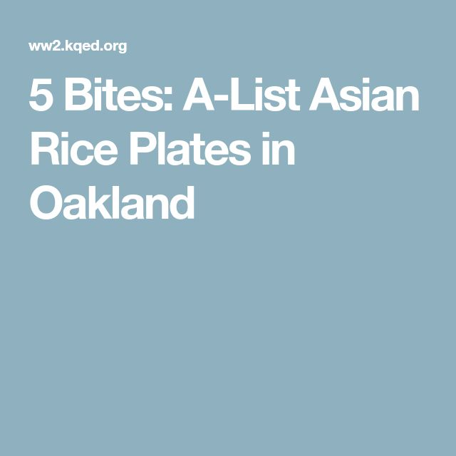5 Bites: A-List Asian Rice Plates in Oakland