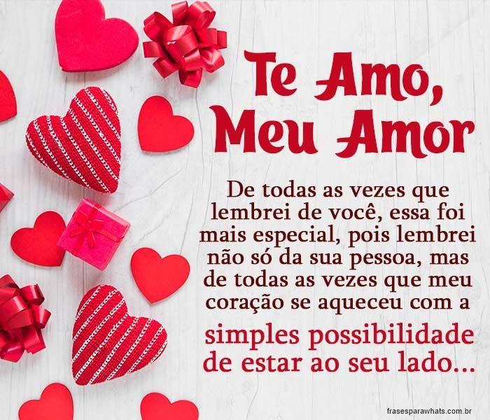 Te Amo Meu Amor Em 2020 Frases De Amor Te Amo Meu Amor Frase