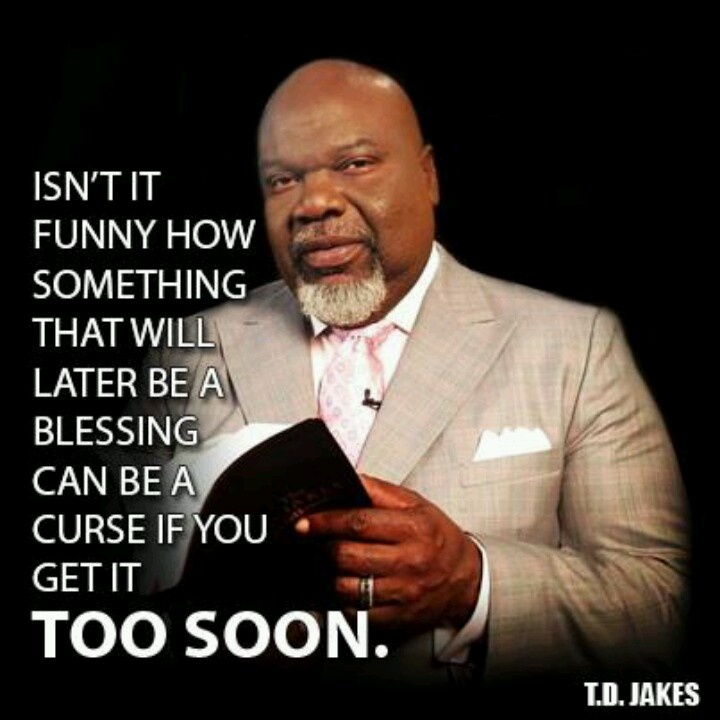 T D Jakes Quotes: Quotes And A Little Bit Of Everything