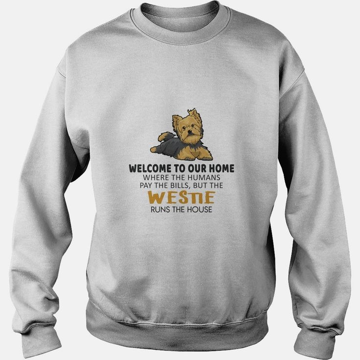 Welcome to Westies Home, Order HERE ==> https://www.sunfrog.com/Pets/123911142-689466150.html?48897, Please tag & share with your friends who would love it, westie terrier, westies funny, westies grooming #christmasgifts #xmasgifts #jeepsafari #videos #shop #christmasgifts #xmasgifts