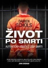 DaraMegan knihy: Život po smrti - Damien Echols